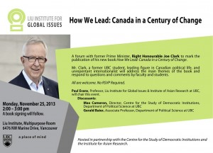 "Rt. Hon. Joe Clark: ""How We Lead: Canada in a Century of Change"""