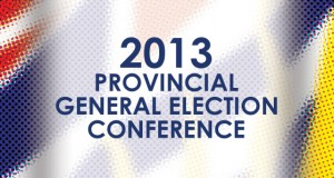 2013 Provincial General Election Conference