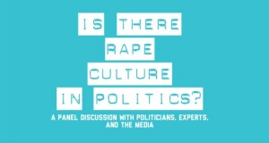 Jan 29th: Is There Rape Culture in Politics?